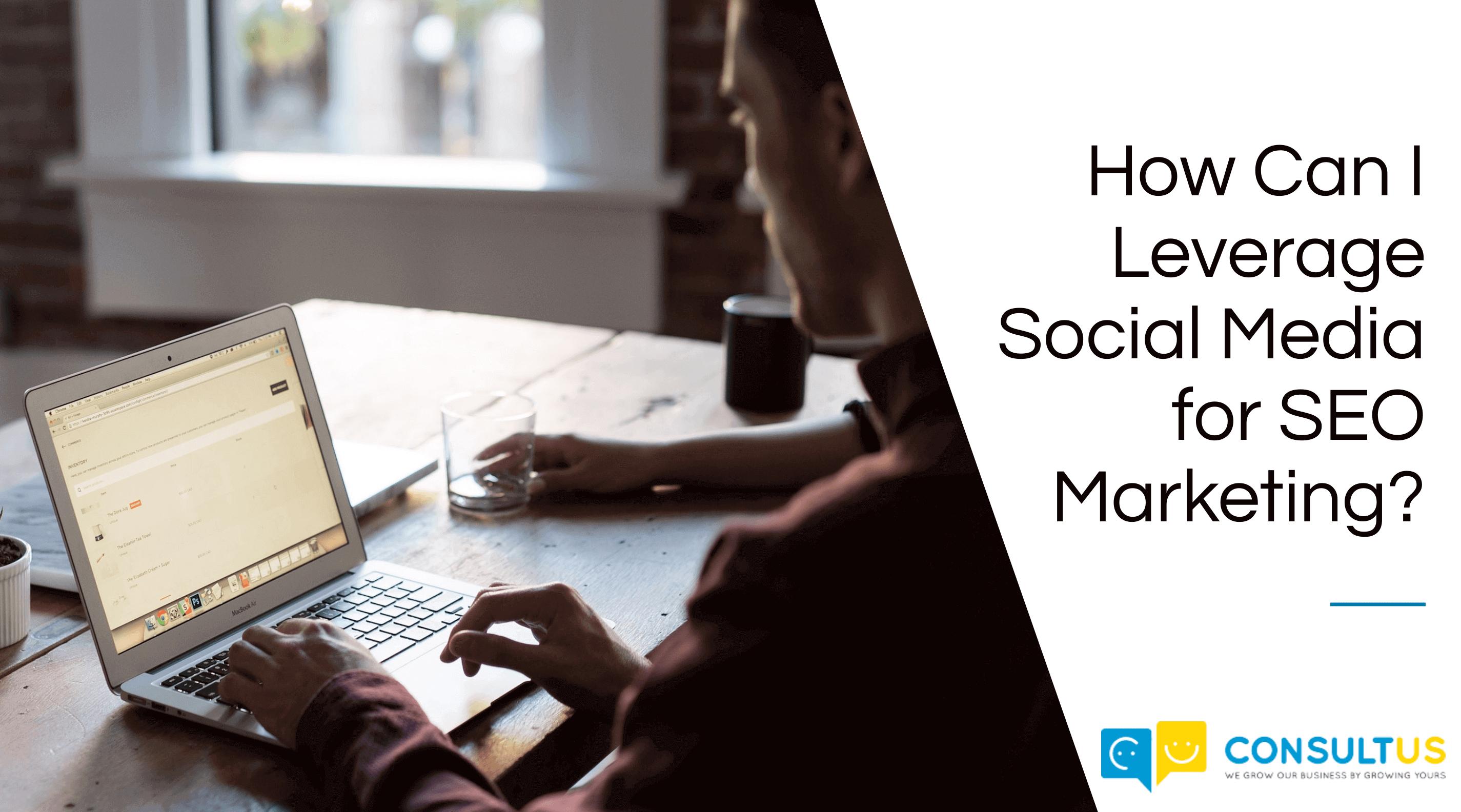 leveraging social media for SEO